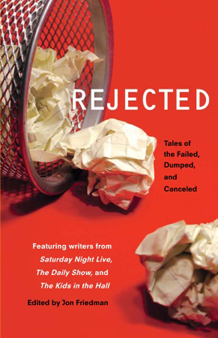 Rejected, the book